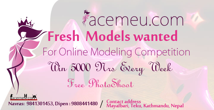 models wanted, fresh models wanted, online Modeling Competition, Nepali models